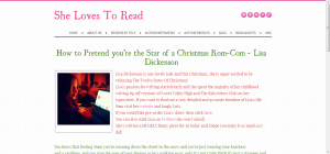 How to Pretend you're the Star of a Christmas Rom-Com - Lisa Dickenson - She Loves To Read
