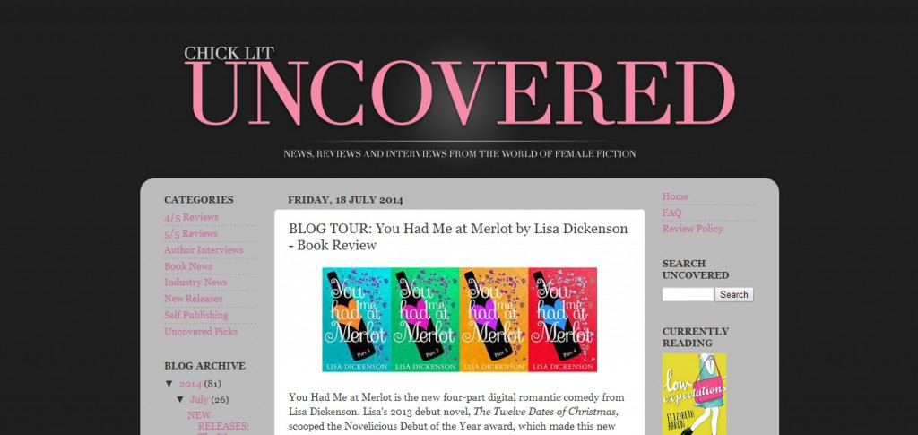http://chicklituncovered.blogspot.co.uk/2014/07/blog-tour-you-had-me-at-merlot-by-lisa.html