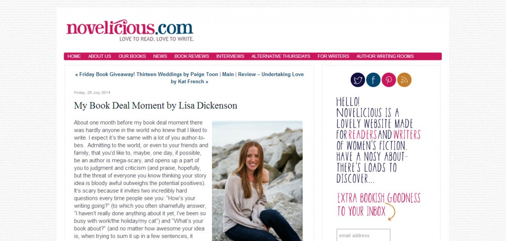 http://www.novelicious.com/2014/07/my-book-deal-moment-by-lisa-dickenson-post-tomorrow-25-july.html